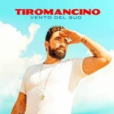 """Tiromancino, esce """"Vento del Sud"""" il nuovo singles!"""